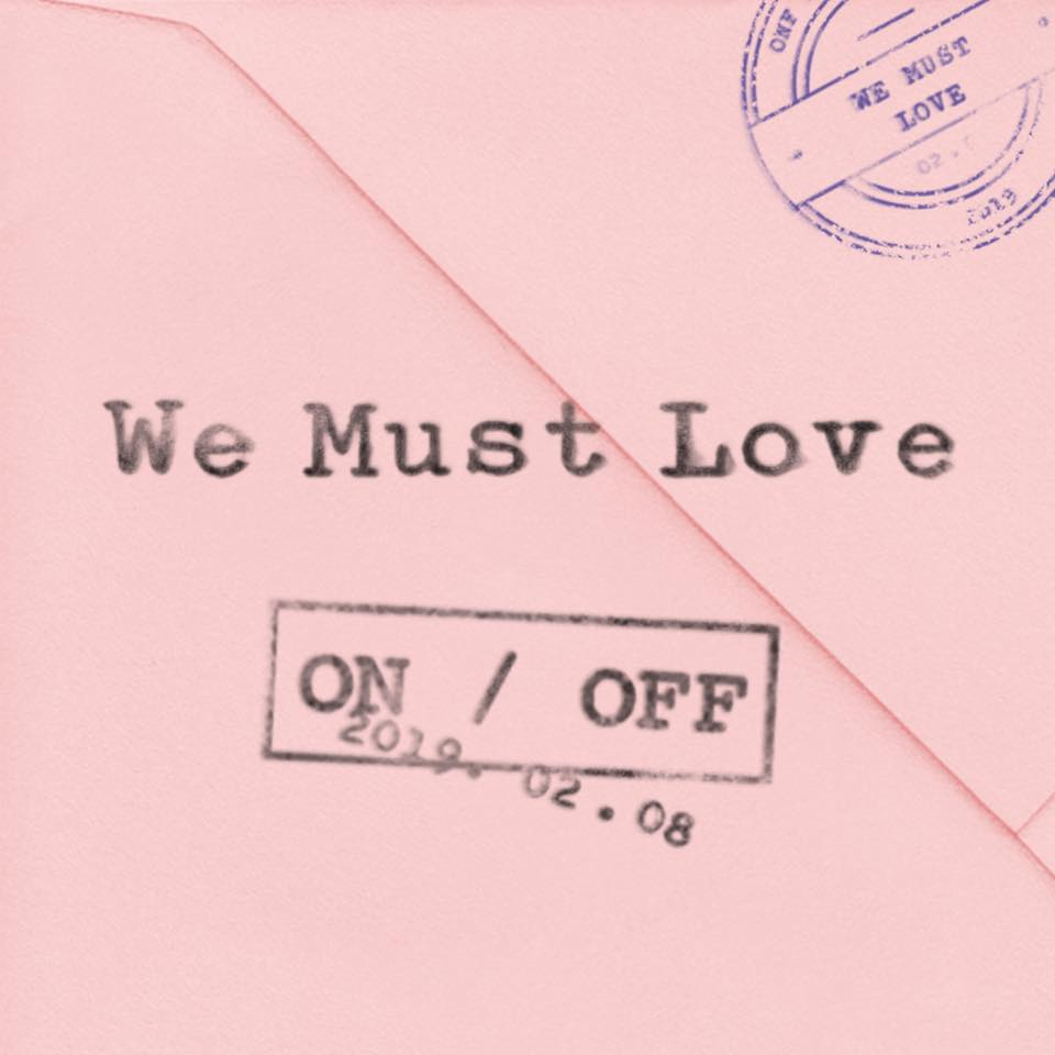 The cover artwork of ONF - WE MUST LOVE