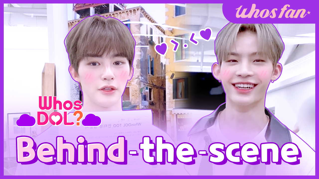 WhosDOL Behind-the-scene contents exclusively released by Whosfan