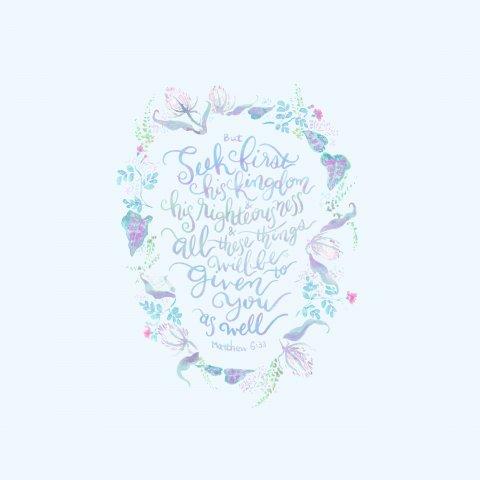 Seek First  - Matthew 6:33