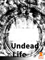 Undead Life