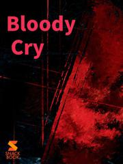 Bloody Cry