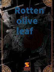 Rotten olive leaf