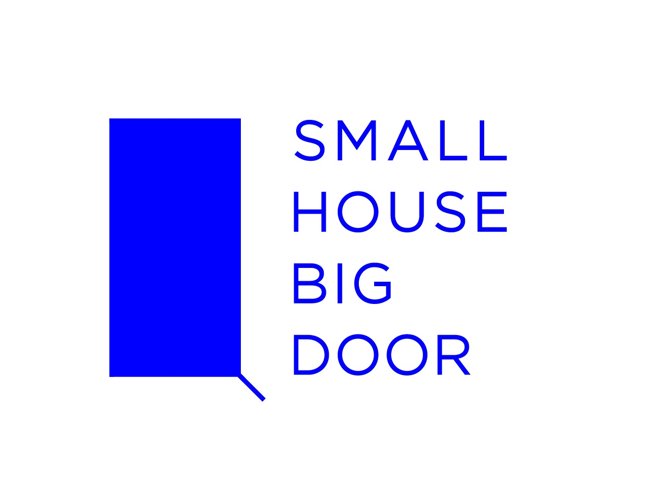 Small House Big Door