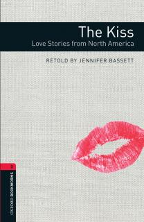 The Kiss: Love Stories from North America