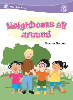 Neighbours All Around