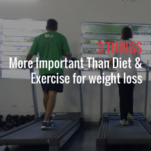 3 THINGSMore Important Than Diet & Exercise for weight loss